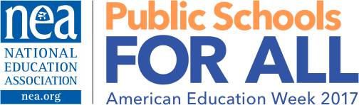 National Education Association | Public Schools for All | American Education Week 2017